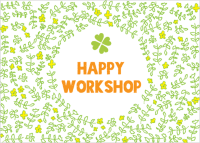 HAPPY WORKSHOP